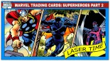 Marvel Trading Card Analysis – Super Heroes Part II