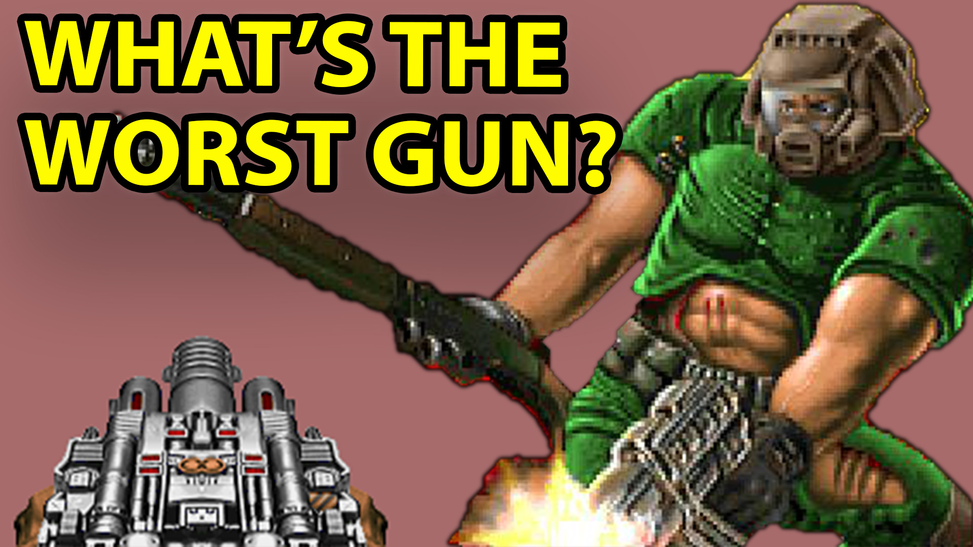 T Time, video games, Doom, BFG, The Rock, movie, guns, best, worst