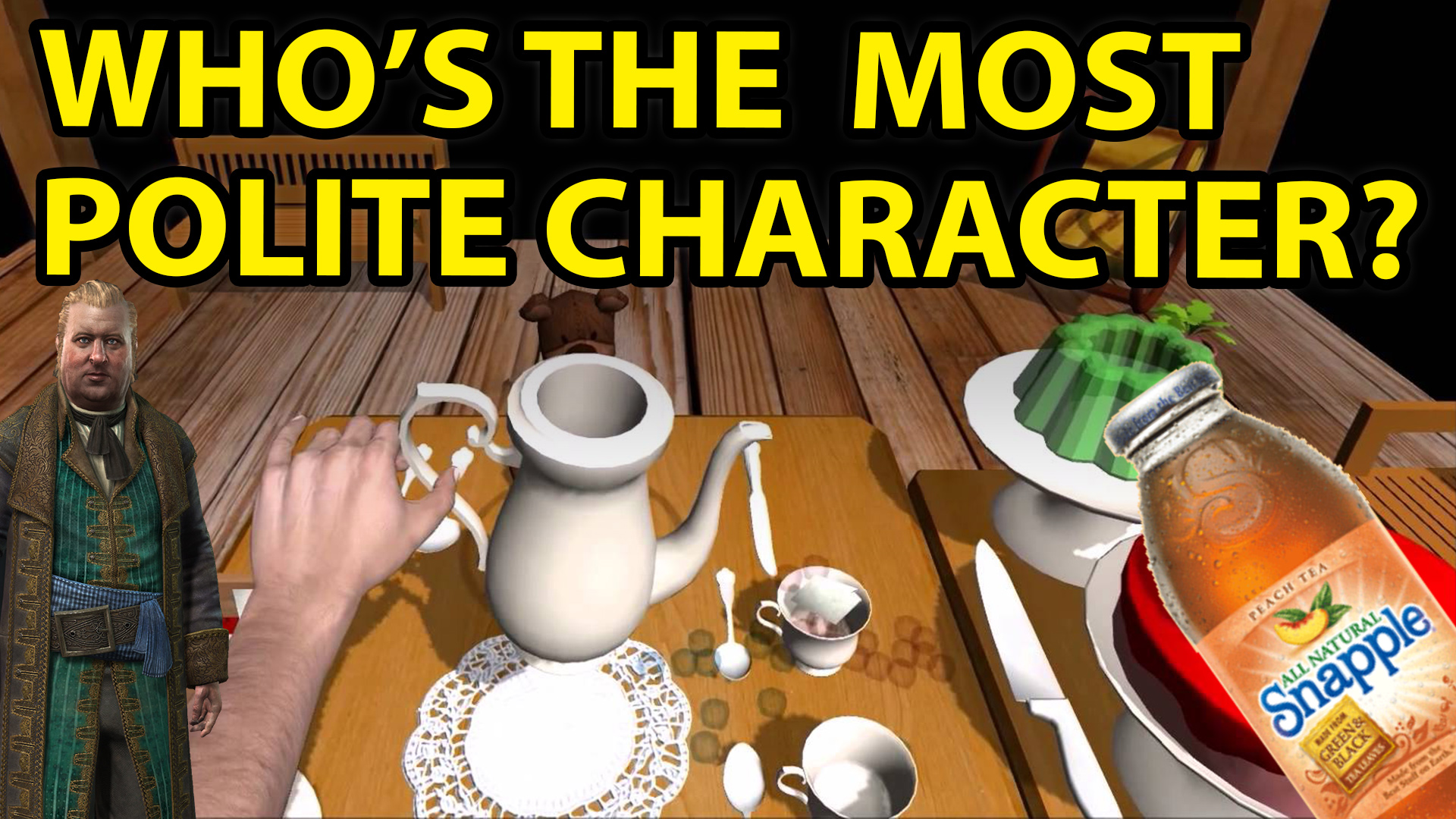 T Time, video games, polite, characters, Assassin's Creed, Black Flag, 3, 4, Tea Party Zombies Must Die, Tea Party Simulator, Dos Equis, Most Intersting Man in the World