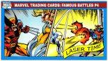 Marvel Card Analysis – Famous Battles part 4